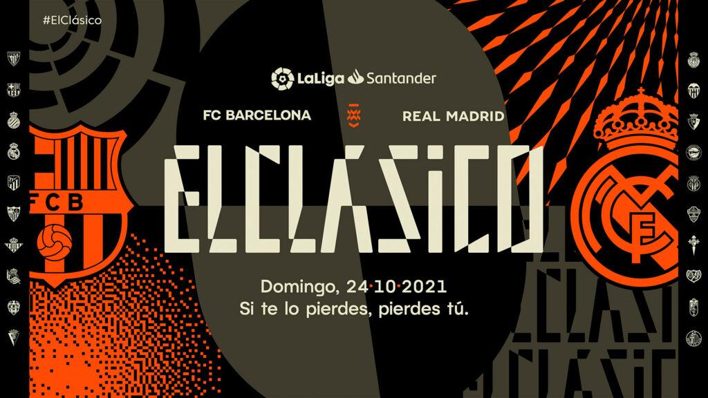 ElClásico Barça Madrid 24 10 2021