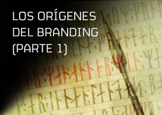 origenes del branding - Brandemia_